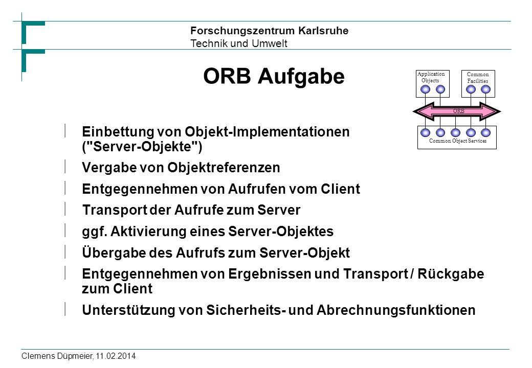 ORB Aufgabe Einbettung von Objekt-Implementationen ( Server-Objekte )