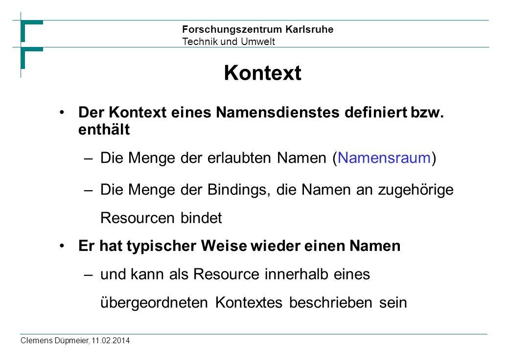 Kontext Der Kontext eines Namensdienstes definiert bzw. enthält