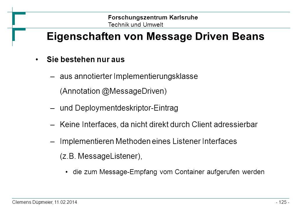 Eigenschaften von Message Driven Beans