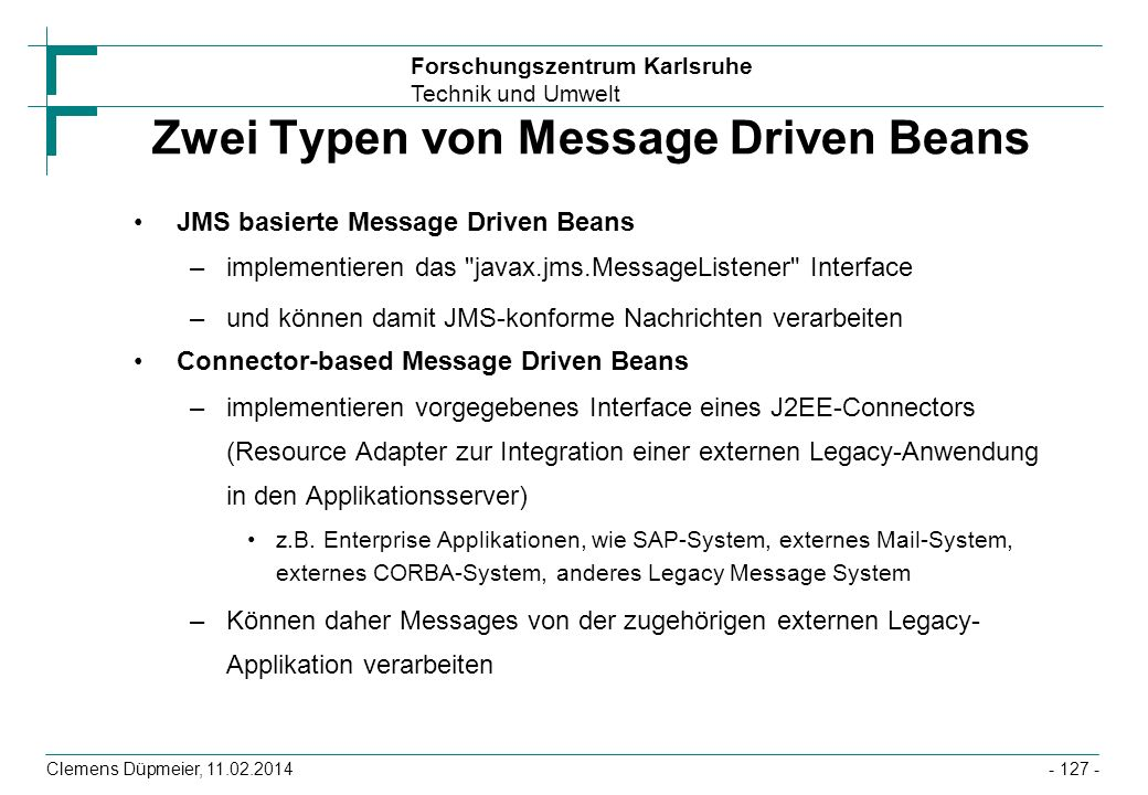 Zwei Typen von Message Driven Beans