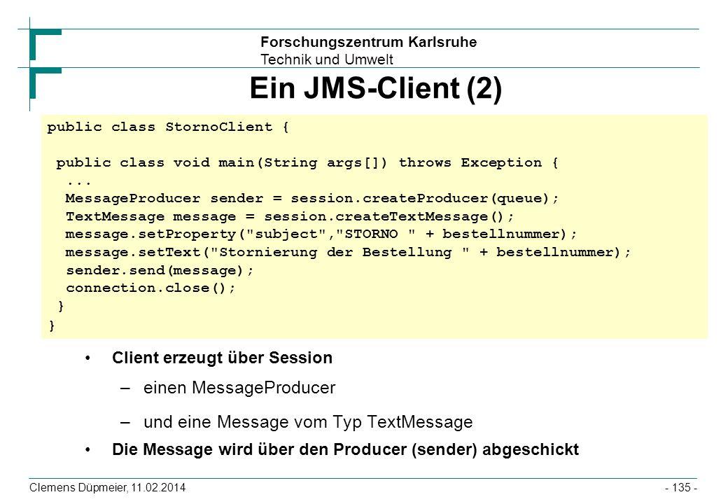 Ein JMS-Client (2) einen MessageProducer