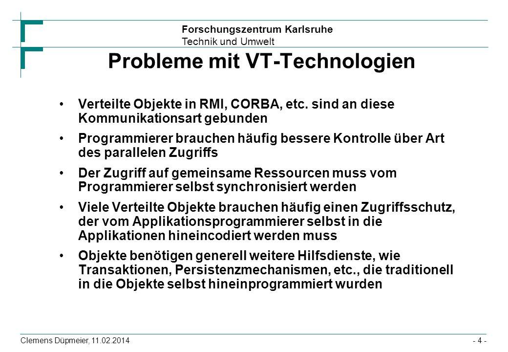 Probleme mit VT-Technologien