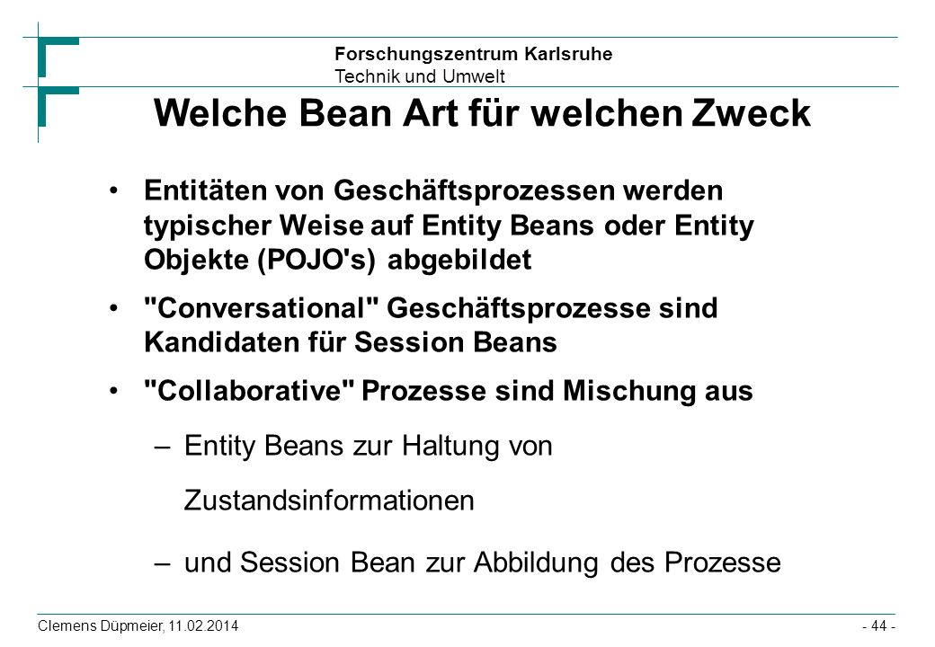 Welche Bean Art für welchen Zweck