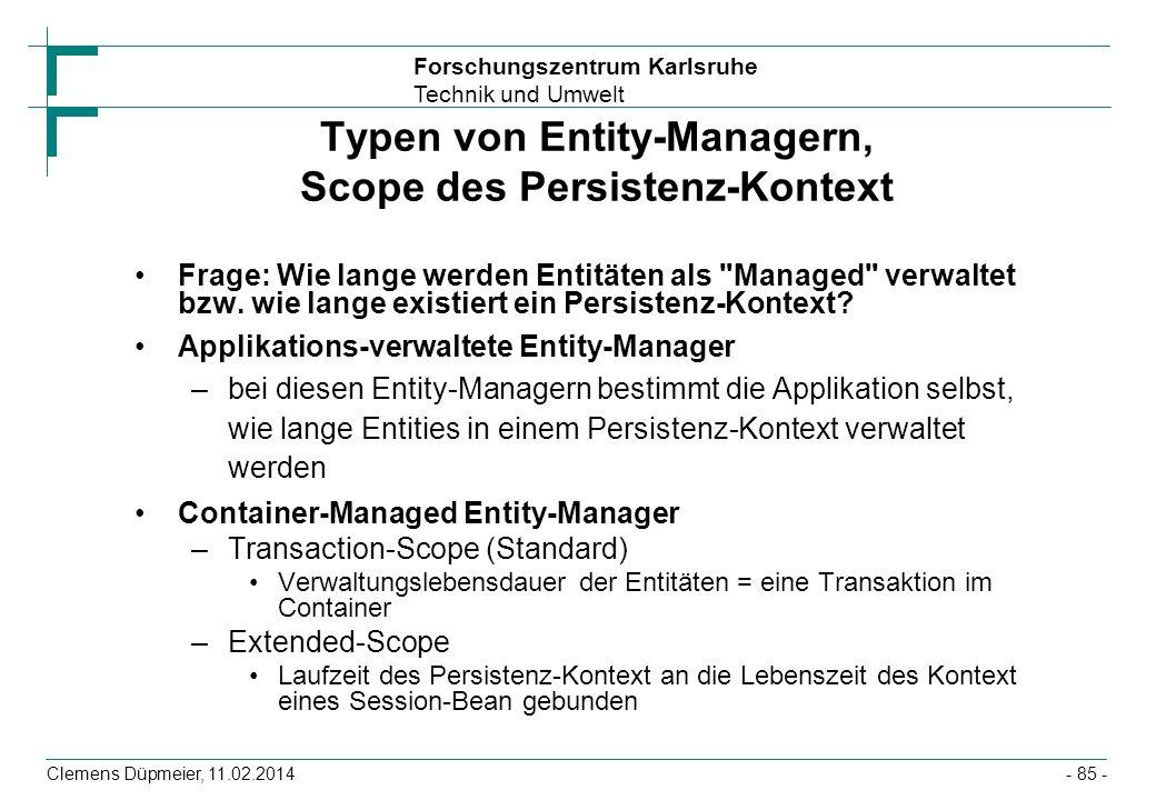 Typen von Entity-Managern, Scope des Persistenz-Kontext
