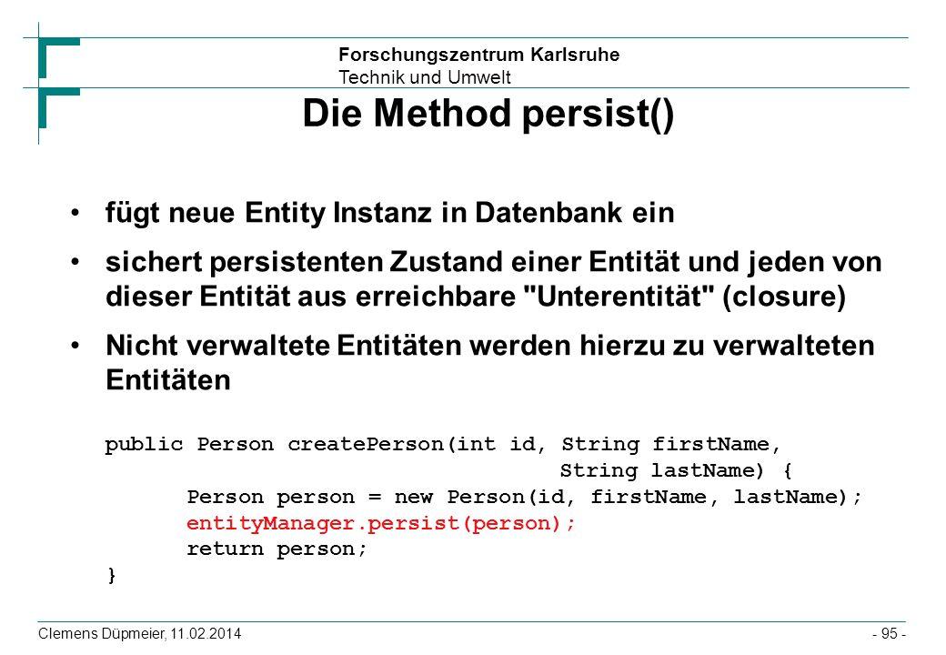 Die Method persist() fügt neue Entity Instanz in Datenbank ein