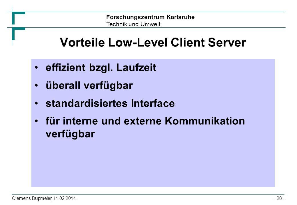 Vorteile Low-Level Client Server