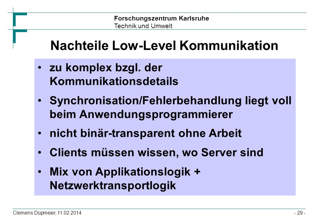 Nachteile Low-Level Kommunikation