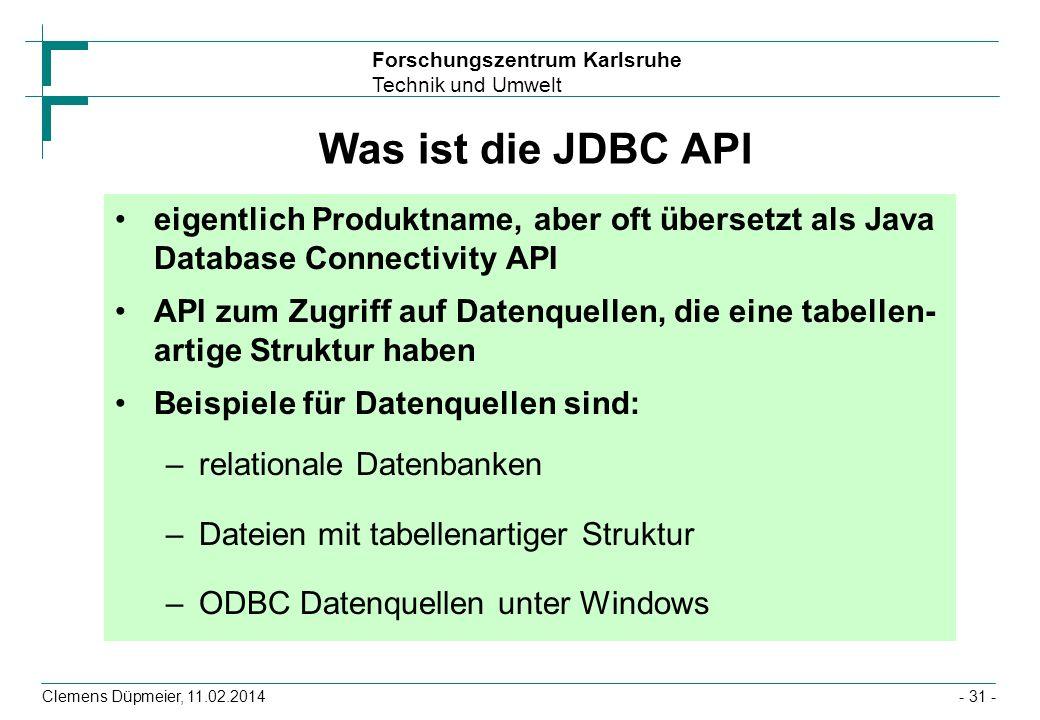 Was ist die JDBC API eigentlich Produktname, aber oft übersetzt als Java Database Connectivity API.