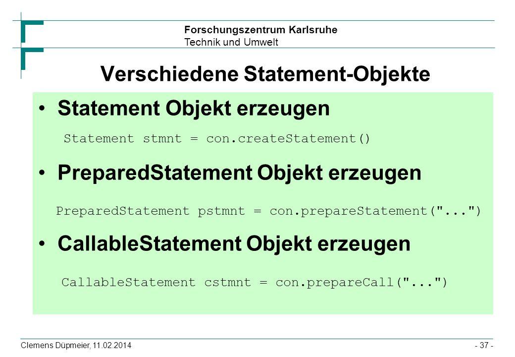 Verschiedene Statement-Objekte