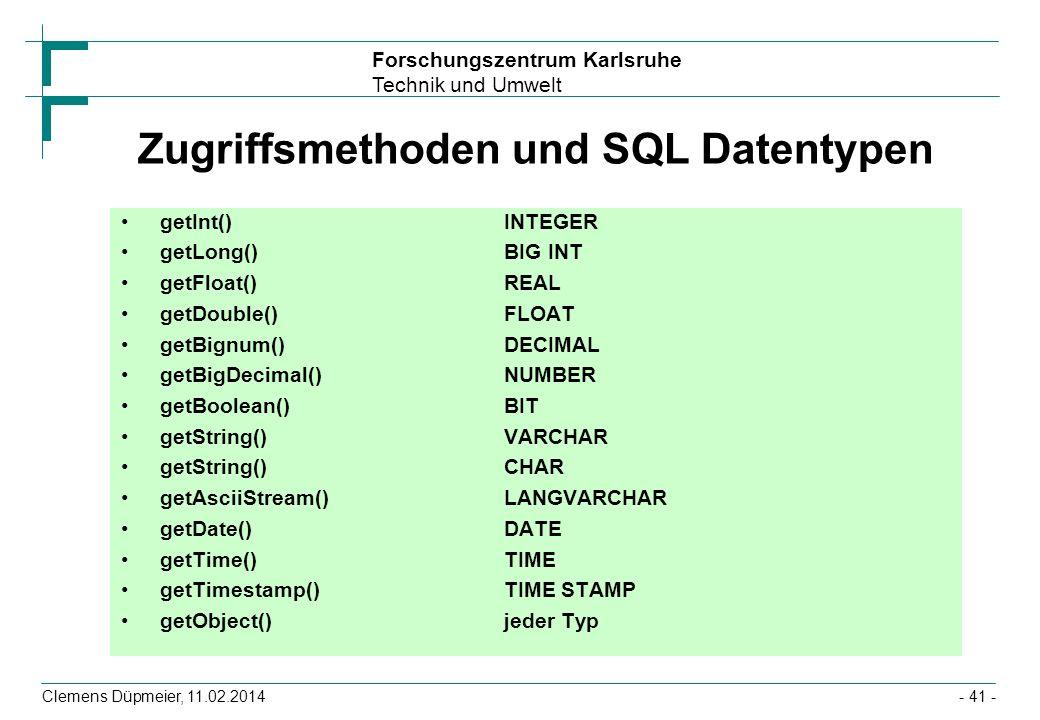 Zugriffsmethoden und SQL Datentypen