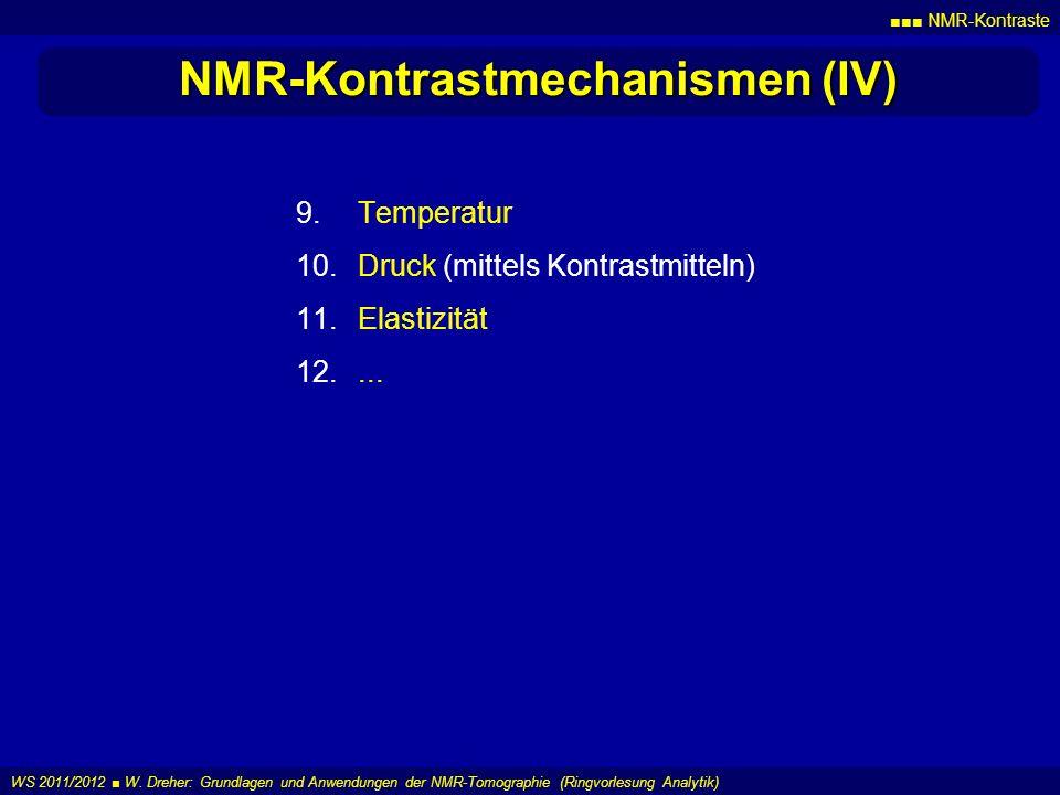 NMR-Kontrastmechanismen (IV)