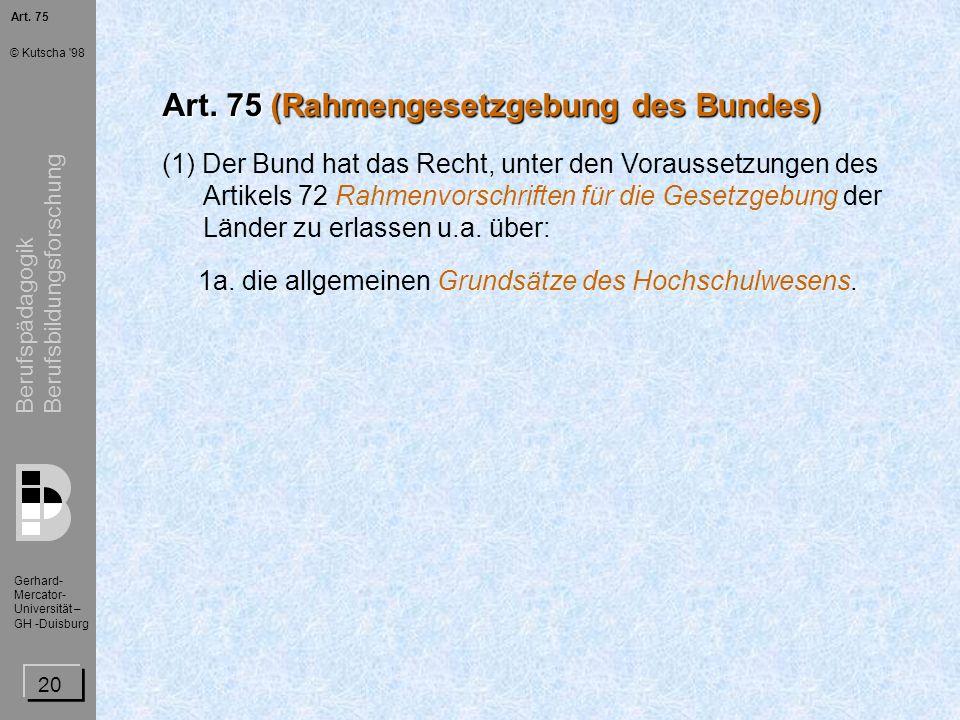 Art. 75 (Rahmengesetzgebung des Bundes)