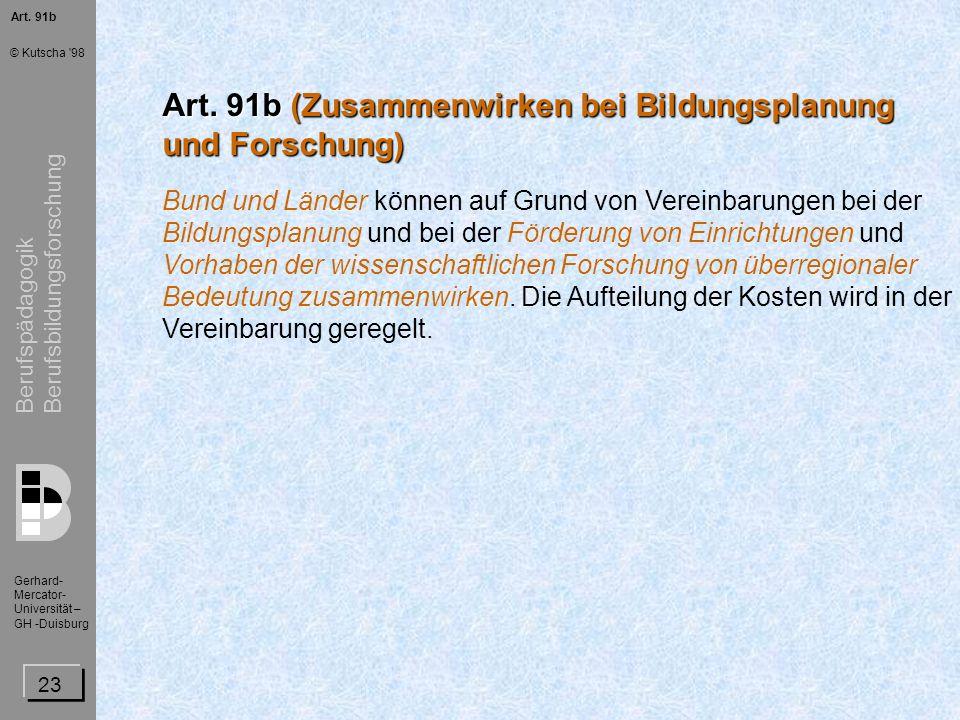 Art. 91b (Zusammenwirken bei Bildungsplanung und Forschung)