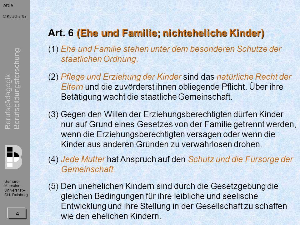 Art. 6 (Ehe und Familie; nichteheliche Kinder)