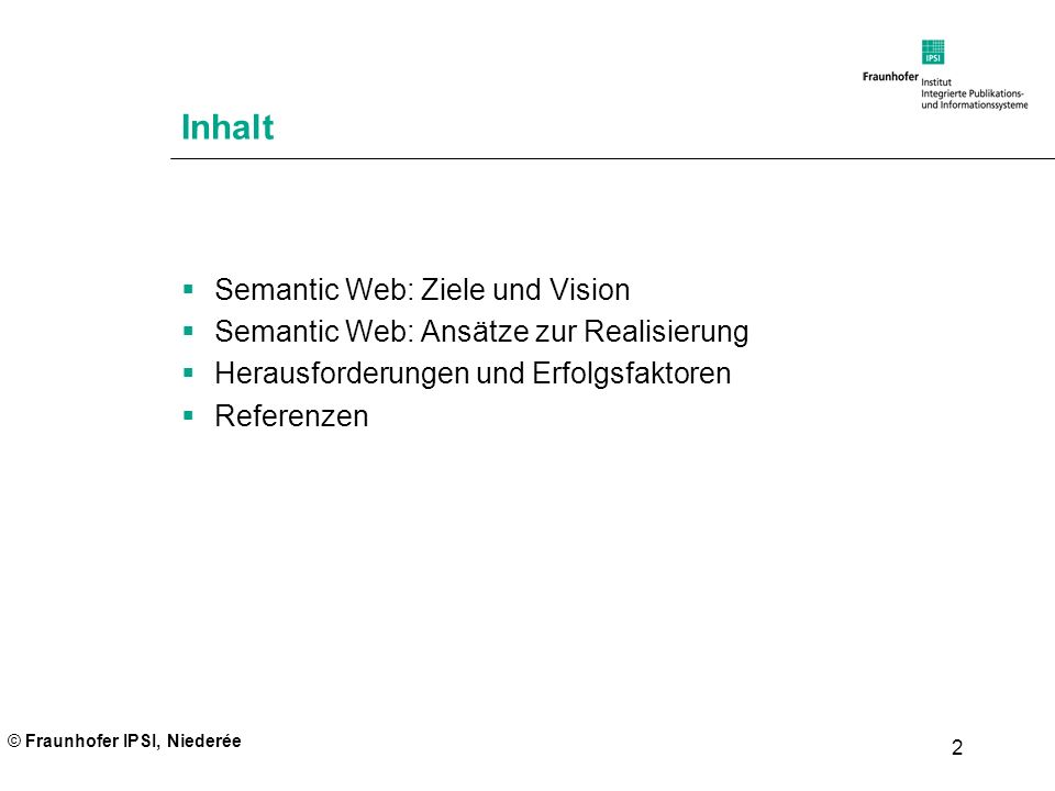 Inhalt Semantic Web: Ziele und Vision