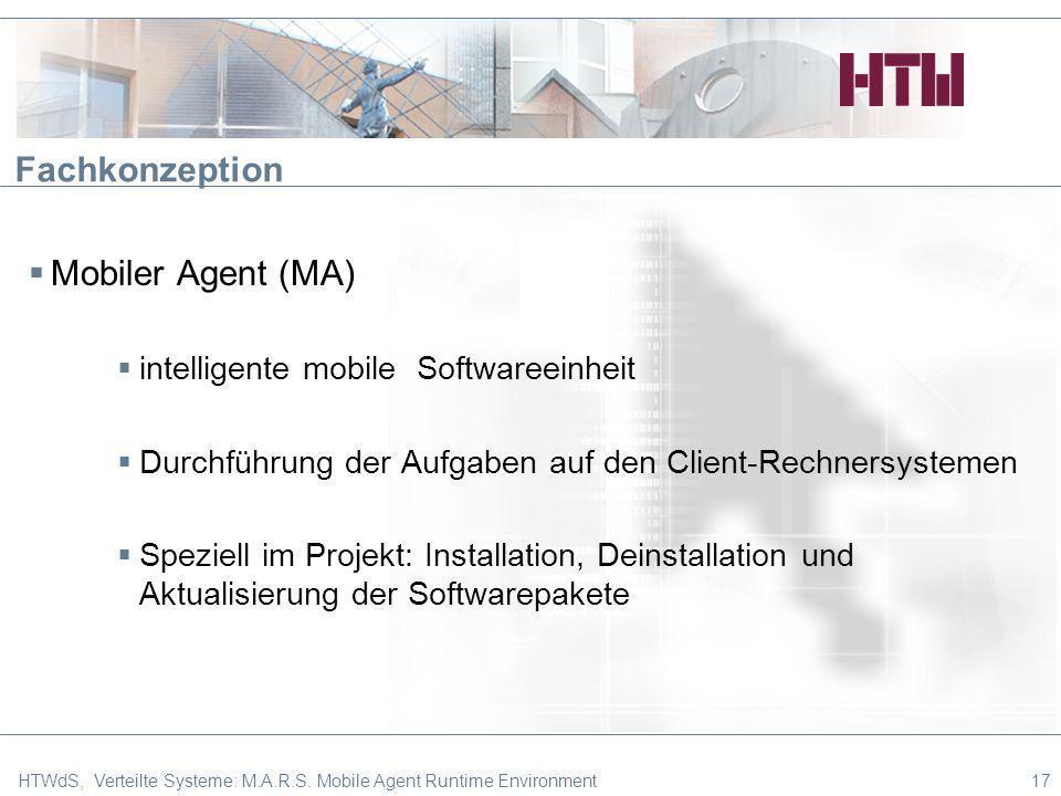 Fachkonzeption Mobiler Agent (MA) intelligente mobile Softwareeinheit