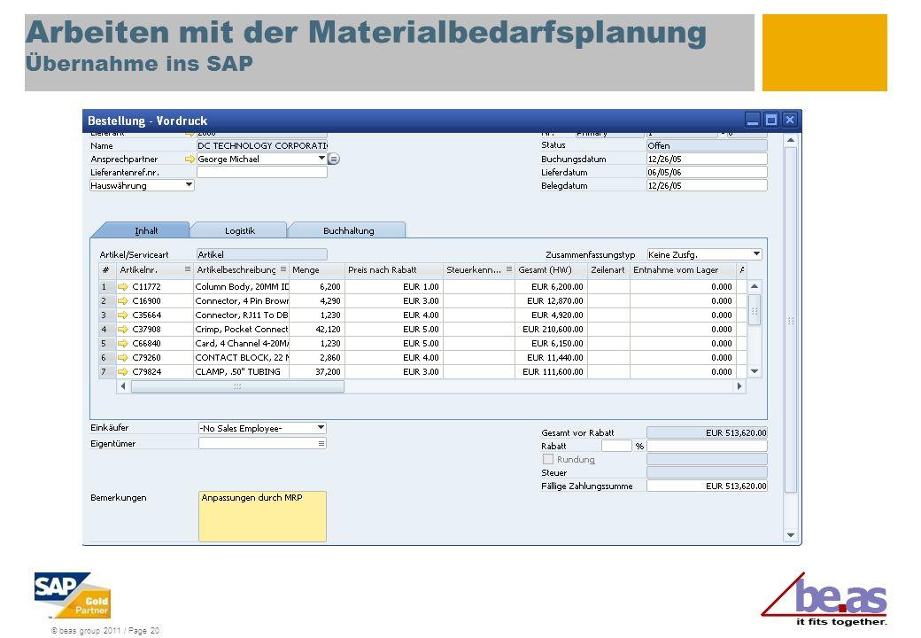 Arbeiten mit der Materialbedarfsplanung Übernahme ins SAP