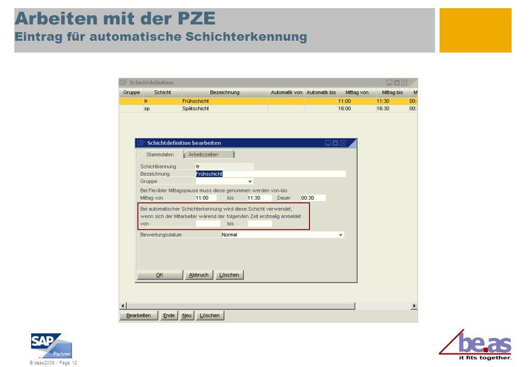 Arbeiten mit der PZE Eintrag für automatische Schichterkennung