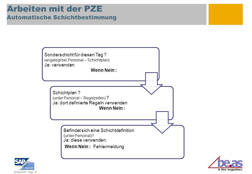 Arbeiten mit der PZE Automatische Schichtbestimmung