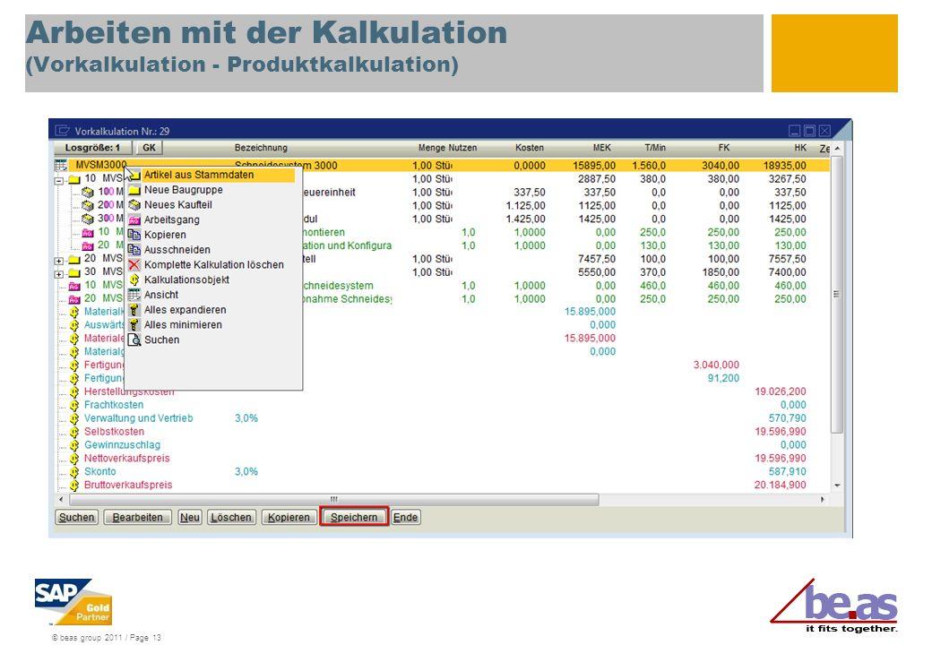 Arbeiten mit der Kalkulation (Vorkalkulation - Produktkalkulation)