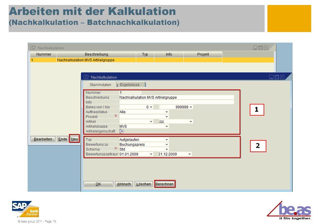 Arbeiten mit der Kalkulation (Nachkalkulation – Batchnachkalkulation)