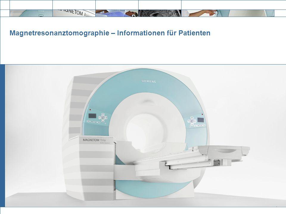 Magnetresonanztomographie – Informationen für Patienten
