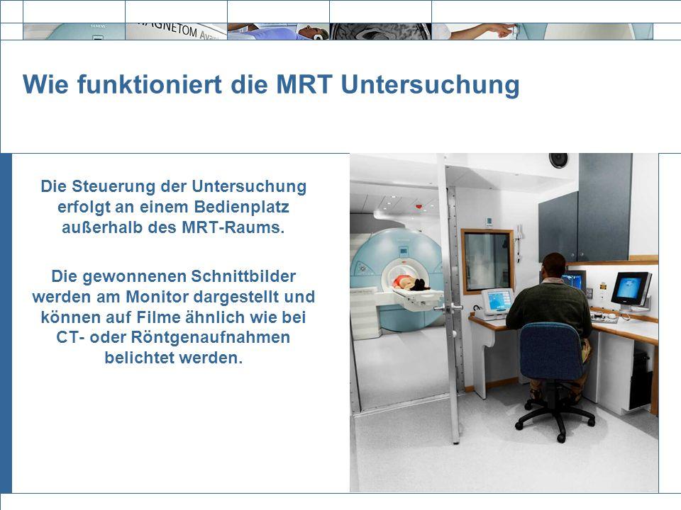 Wie funktioniert die MRT Untersuchung