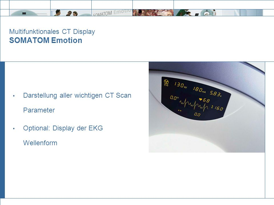 Multifunktionales CT Display SOMATOM Emotion