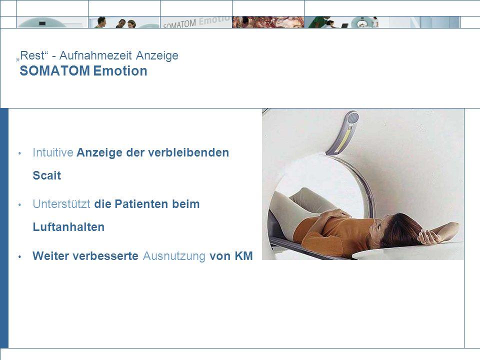 """""""Rest - Aufnahmezeit Anzeige SOMATOM Emotion"""