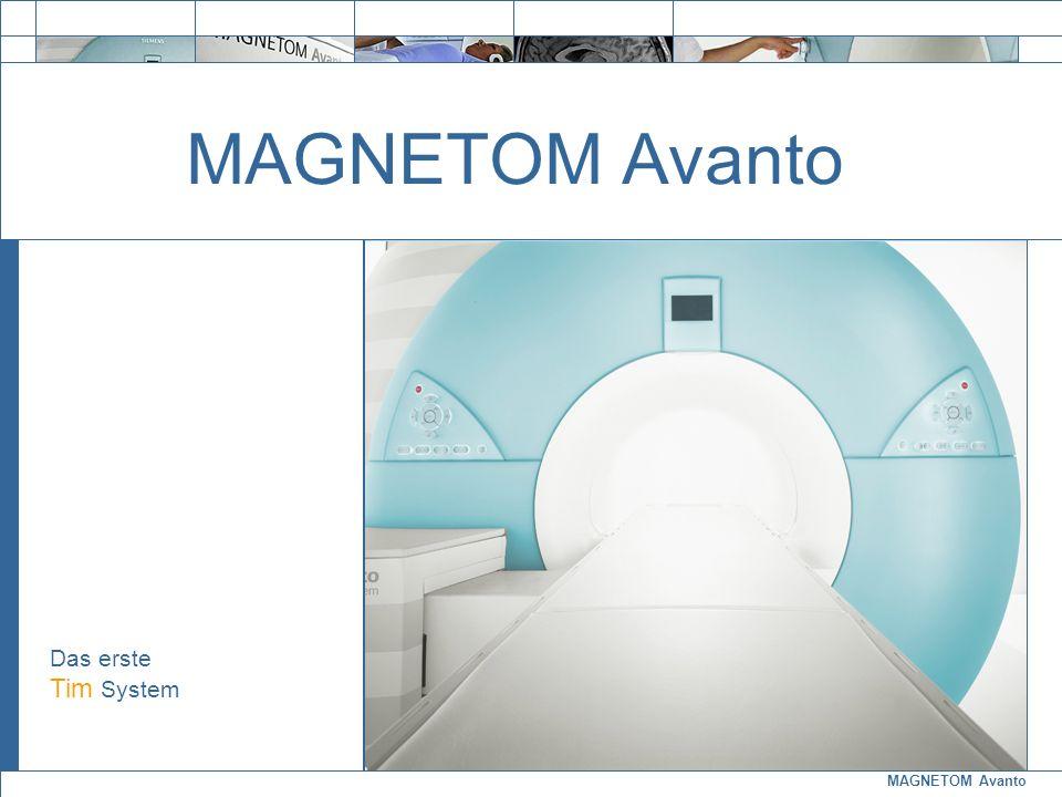 MAGNETOM Avanto Das erste Tim System