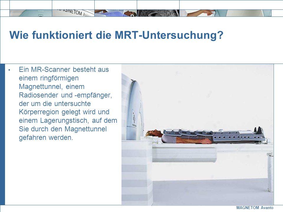 Wie funktioniert die MRT-Untersuchung