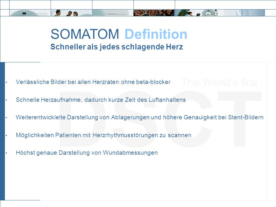 SOMATOM Definition – The World's first