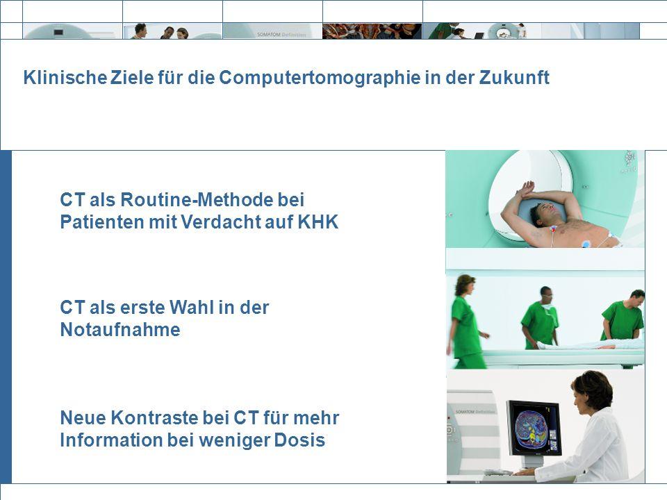 Klinische Ziele für die Computertomographie in der Zukunft