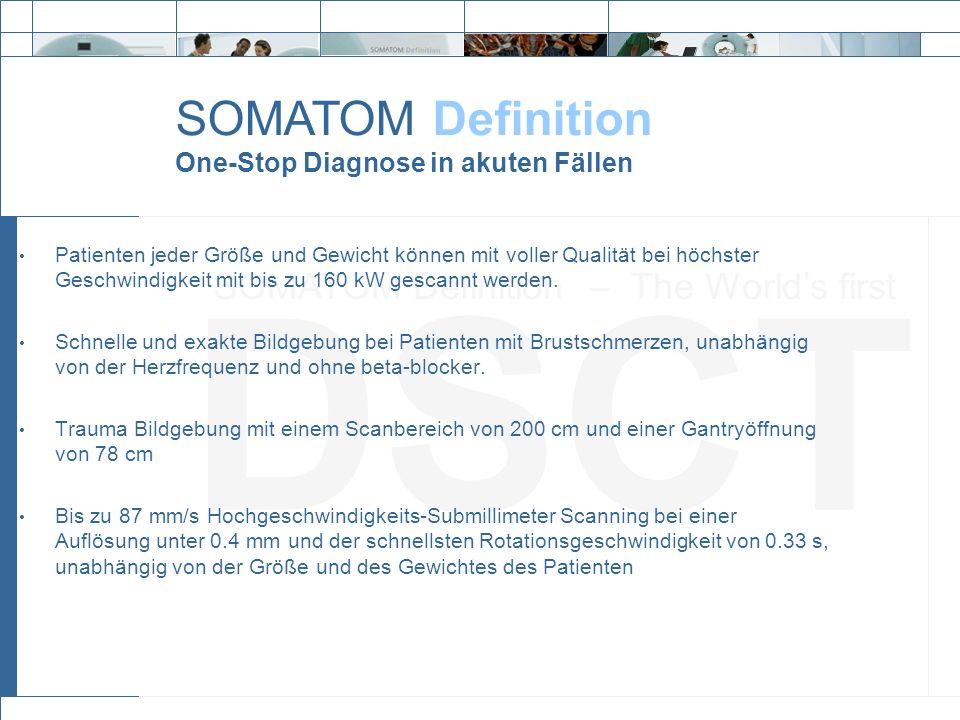 SOMATOM Definition – The World's first