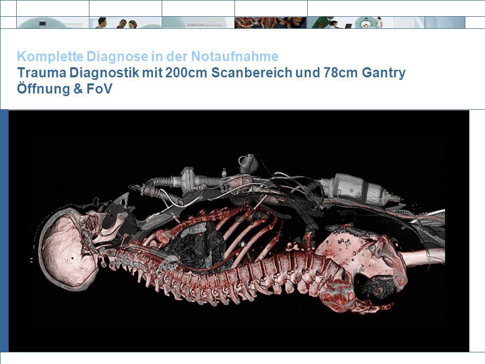 Komplette Diagnose in der Notaufnahme Trauma Diagnostik mit 200cm Scanbereich und 78cm Gantry Öffnung & FoV