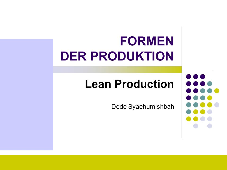 Lean Production Dede Syaehumishbah