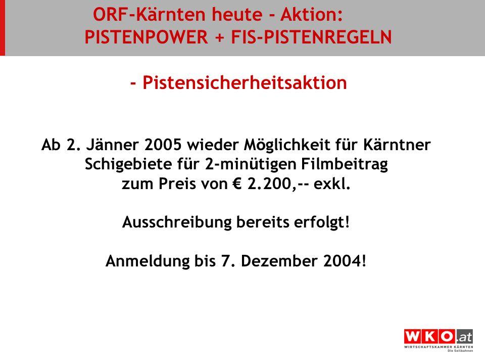 ORF-Kärnten heute - Aktion: PISTENPOWER + FIS-PISTENREGELN