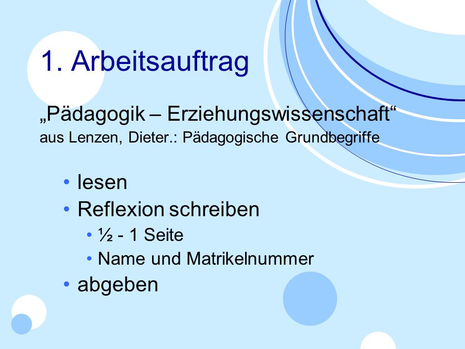"1. Arbeitsauftrag ""Pädagogik – Erziehungswissenschaft lesen"