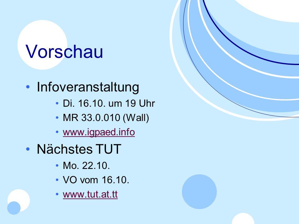 Vorschau Infoveranstaltung Nächstes TUT Di. 16.10. um 19 Uhr