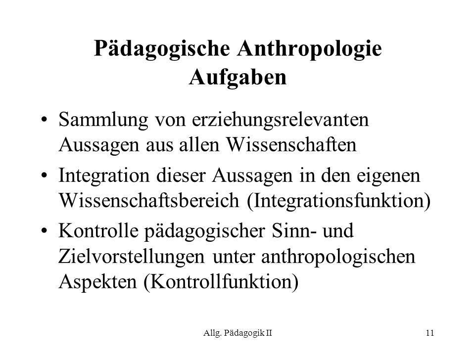 Pädagogische Anthropologie Aufgaben