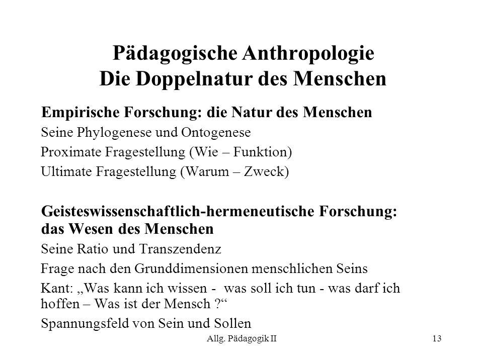 Pädagogische Anthropologie Die Doppelnatur des Menschen