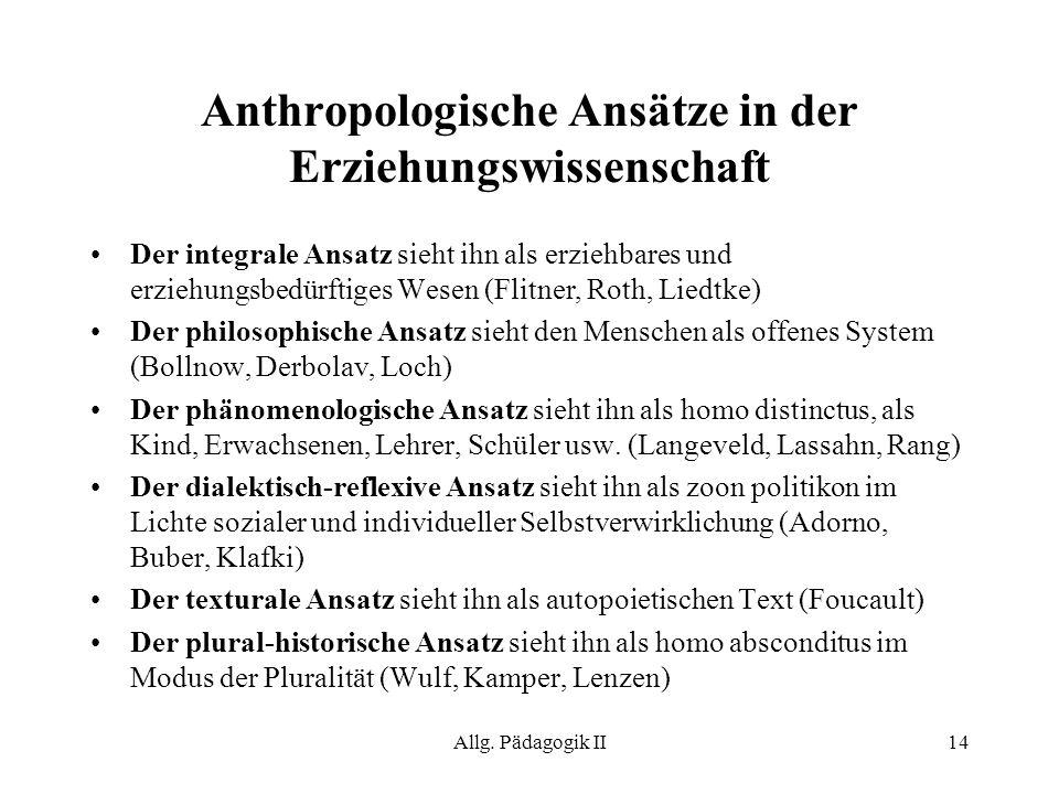 Anthropologische Ansätze in der Erziehungswissenschaft