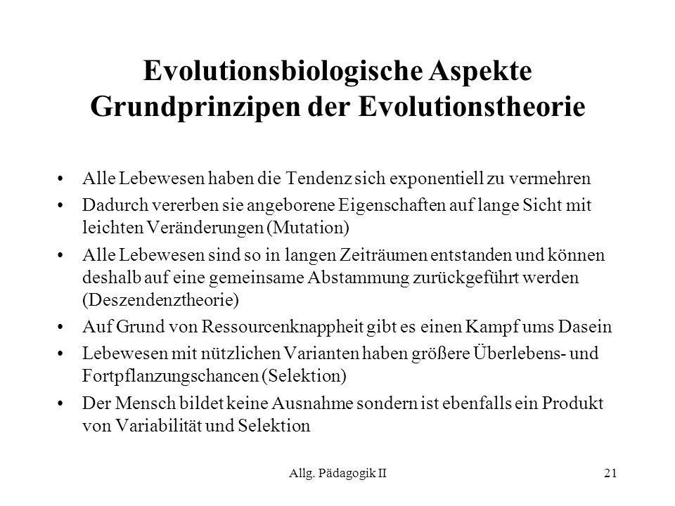 Evolutionsbiologische Aspekte Grundprinzipen der Evolutionstheorie