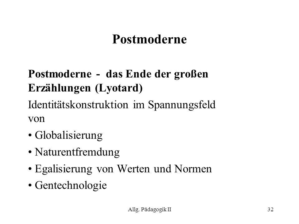 Postmoderne Postmoderne - das Ende der großen Erzählungen (Lyotard)