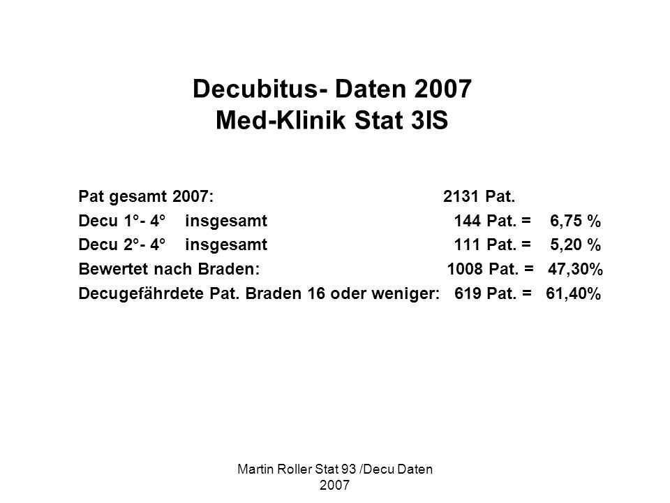Decubitus- Daten 2007 Med-Klinik Stat 3IS