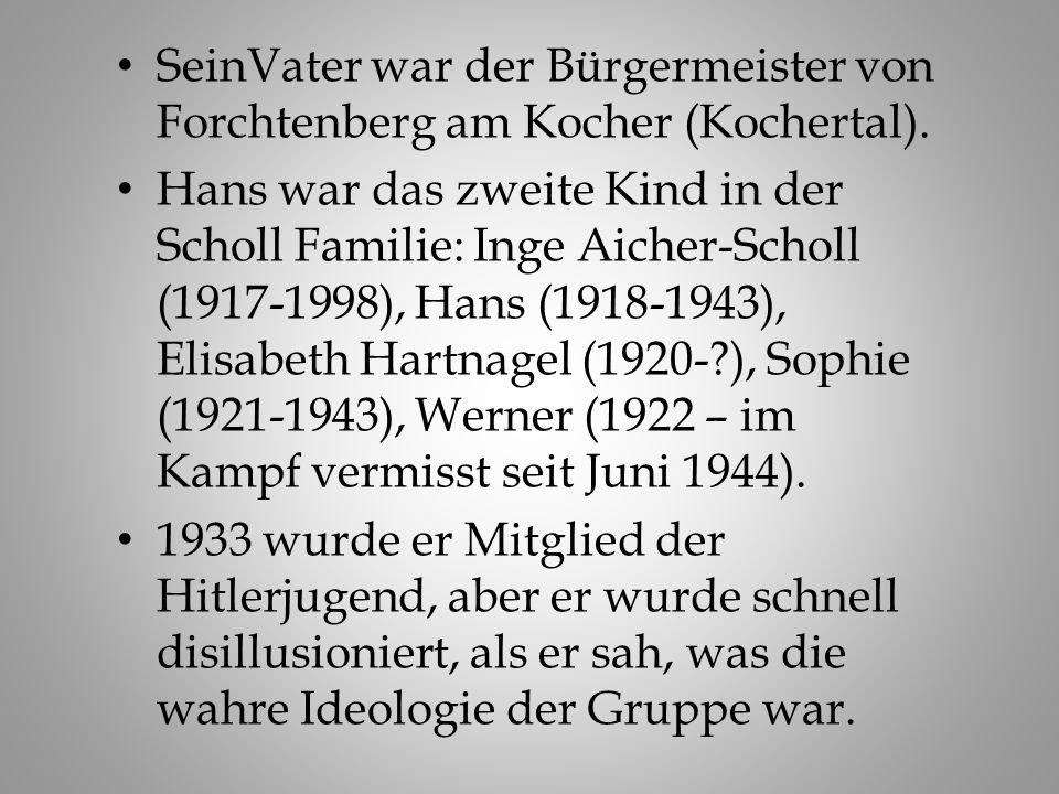 SeinVater war der Bürgermeister von Forchtenberg am Kocher (Kochertal).