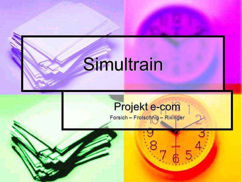 Projekt e-com Forsich – Frotschnig – Rixinger