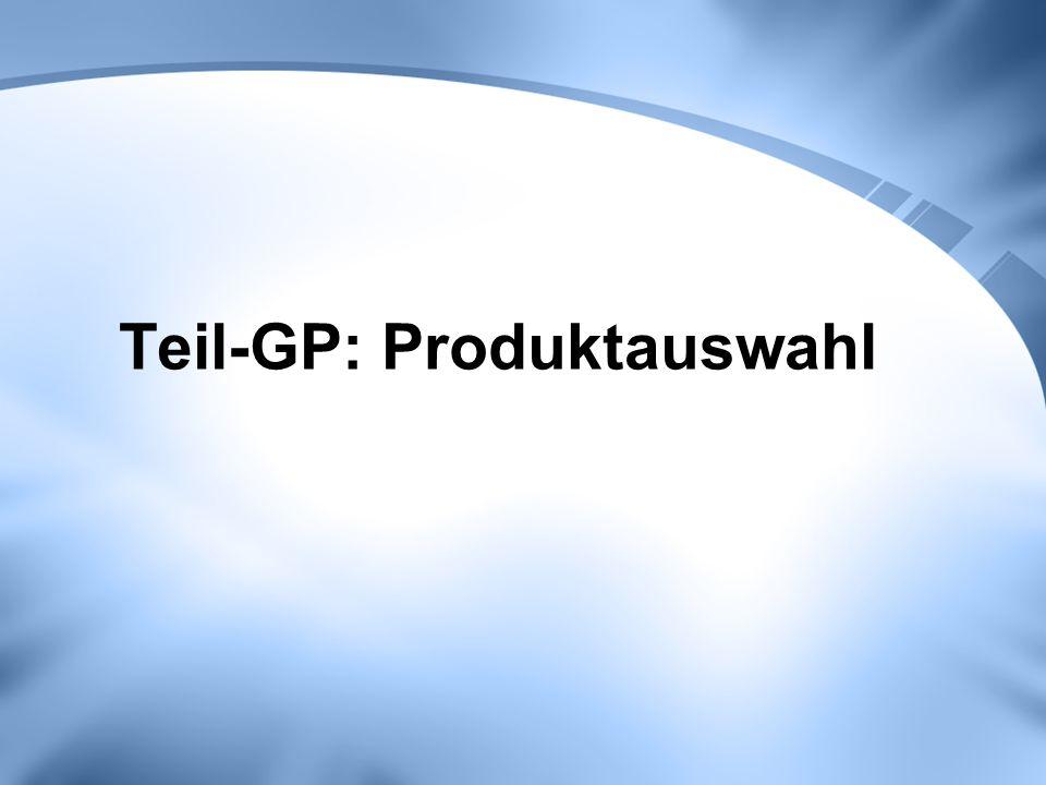 Teil-GP: Produktauswahl