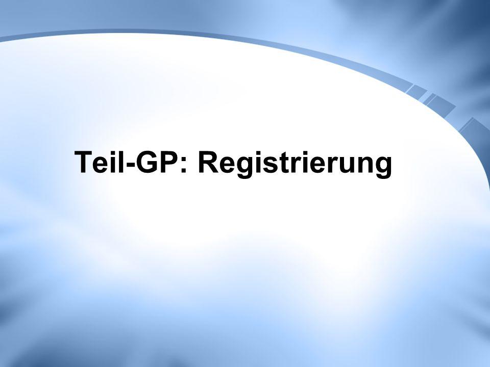 Teil-GP: Registrierung