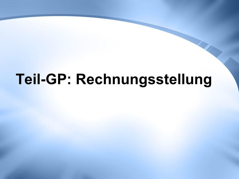 Teil-GP: Rechnungsstellung